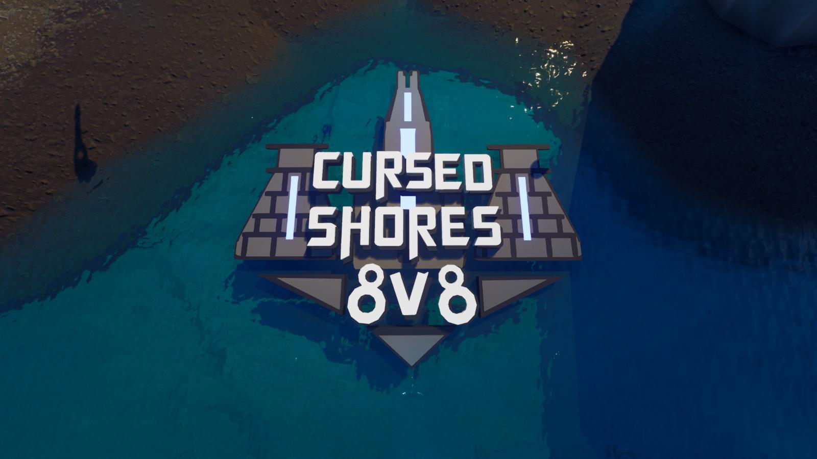 Cursed Shores 💀💯 - 8v8 6760-9430-6957 by fivewalnut